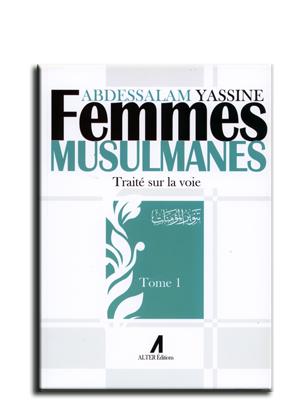 Photo of Femmes musulmanes: Traité sur la voie